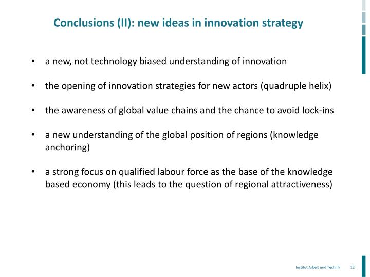 Conclusions (II): new ideas in innovation strategy