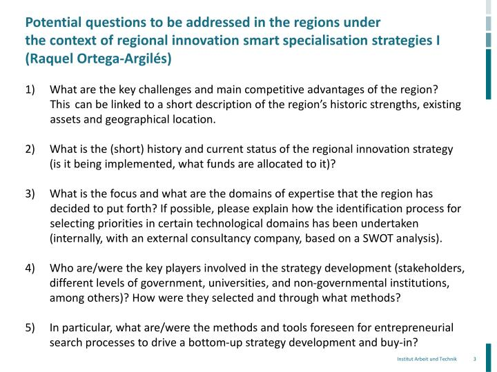 Potential questions to be addressed in the regions under