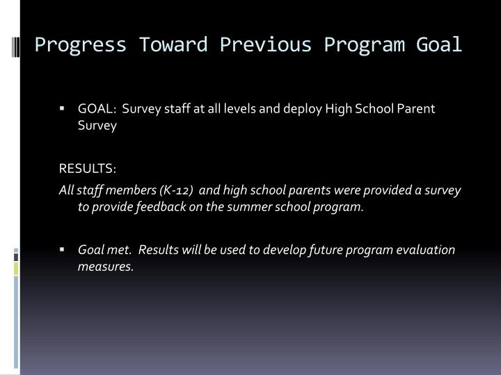 Progress Toward Previous Program Goal