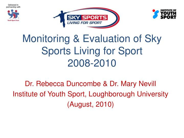 Monitoring evaluation of sky sports living for sport 2008 2010
