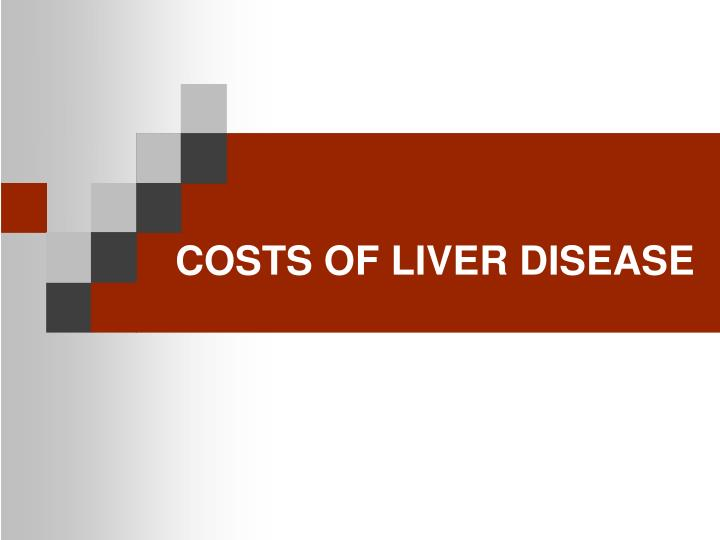 Costs of liver disease
