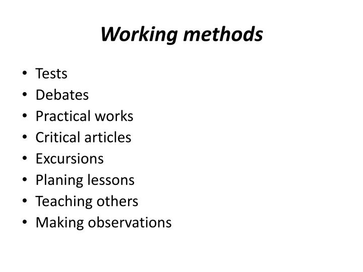 Working methods