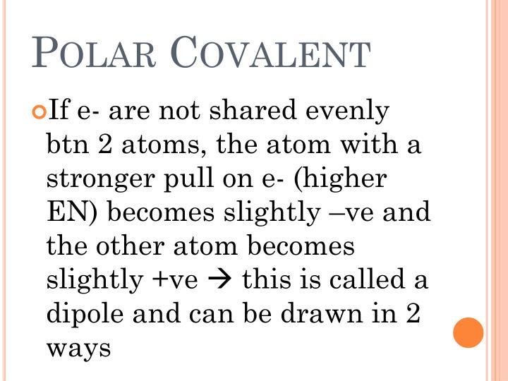 Polar Covalent