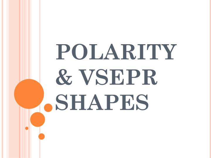 Polarity vsepr shapes
