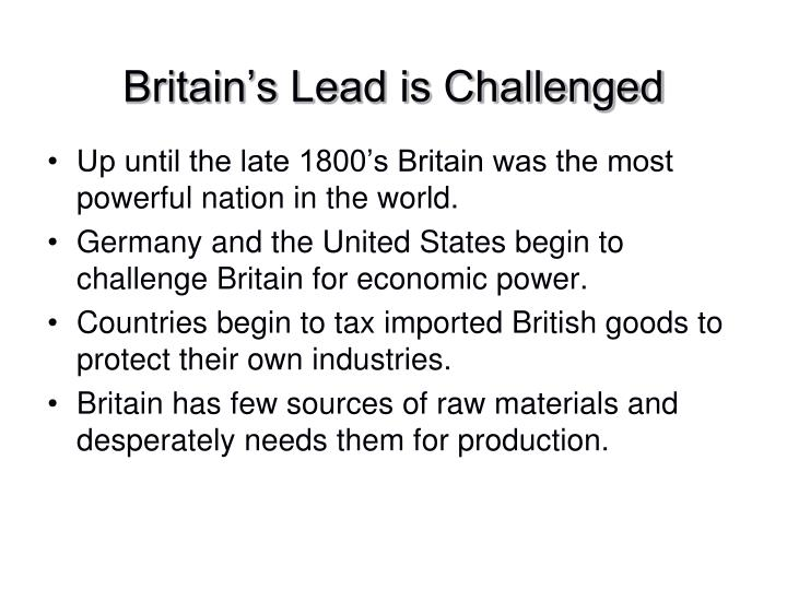 Britain's Lead is Challenged