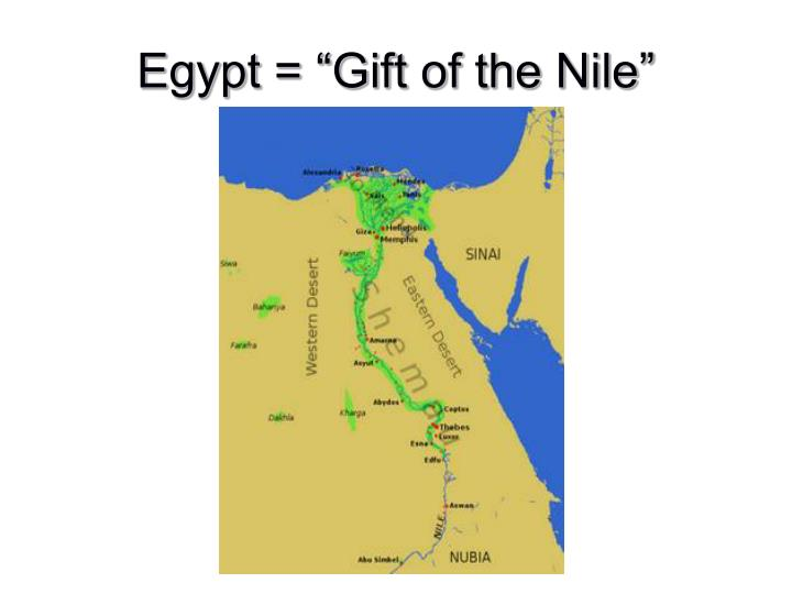 "Egypt = ""Gift of the Nile"""