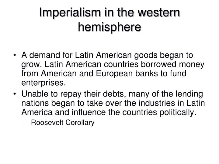 Imperialism in the western hemisphere