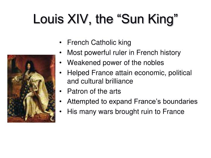 "Louis XIV, the ""Sun King"""