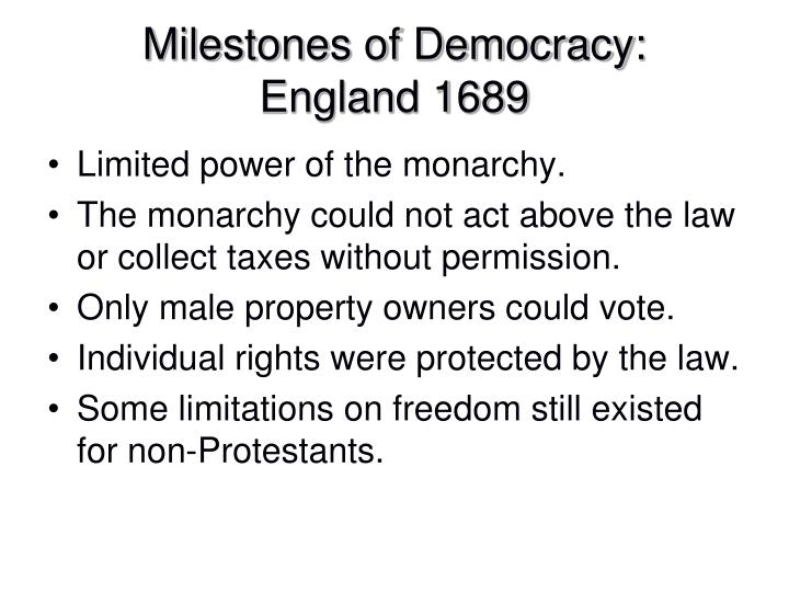 Milestones of Democracy: