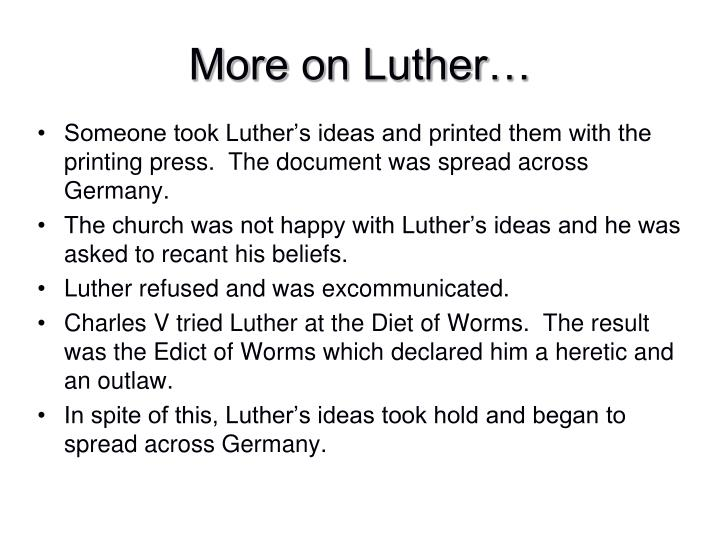 More on Luther…