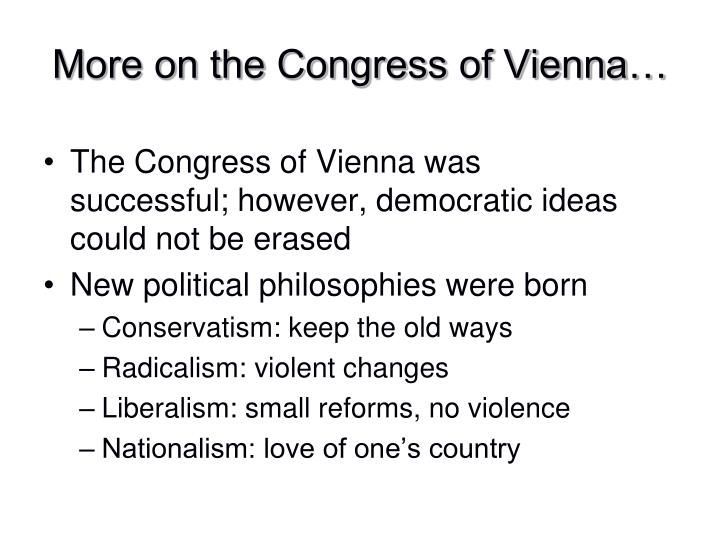 More on the Congress of Vienna…