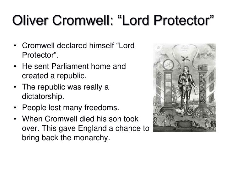 "Cromwell declared himself ""Lord Protector""."