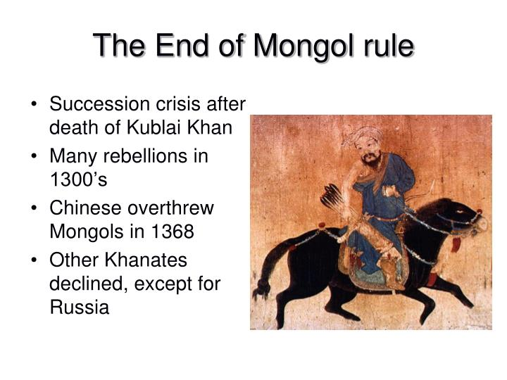 The End of Mongol rule