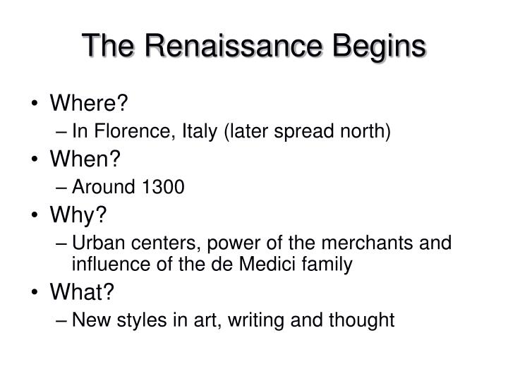 The Renaissance Begins
