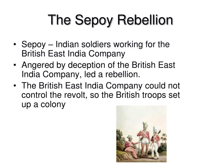 The Sepoy Rebellion