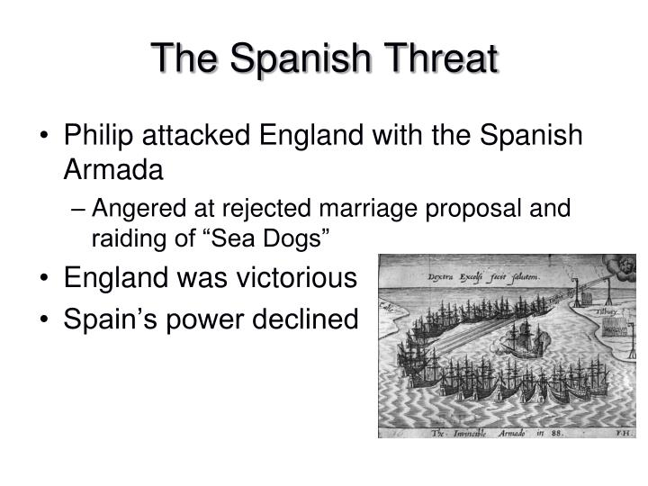 The Spanish Threat