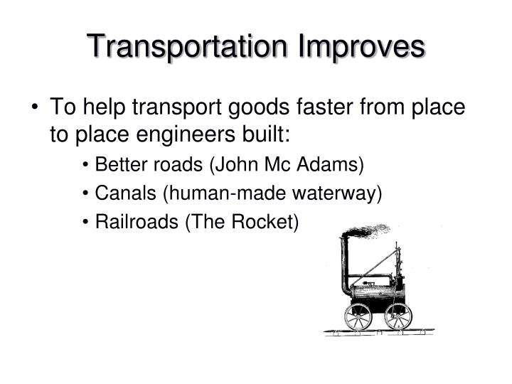 Transportation Improves