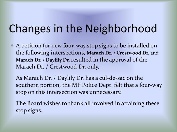 Changes in the Neighborhood