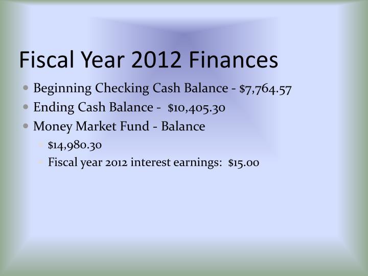 Fiscal Year 2012 Finances
