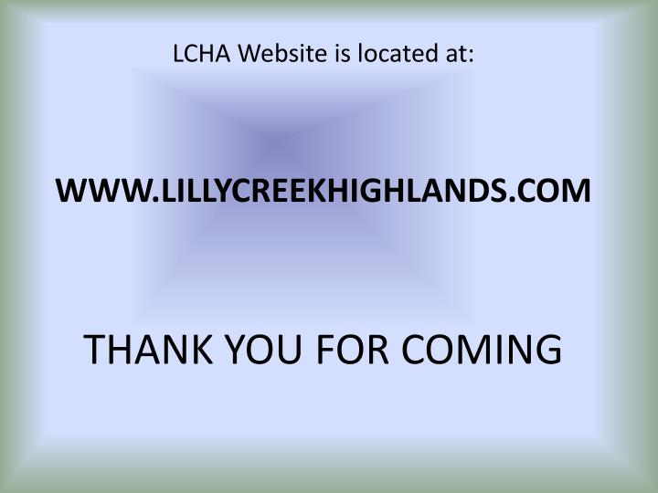 LCHA Website is located at: