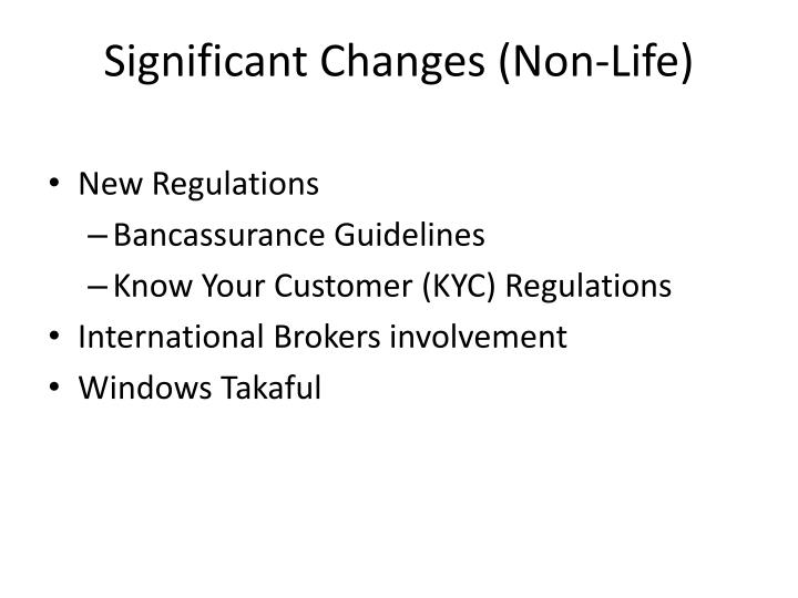 Significant changes non life