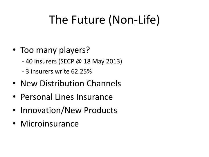 The Future (Non-Life)