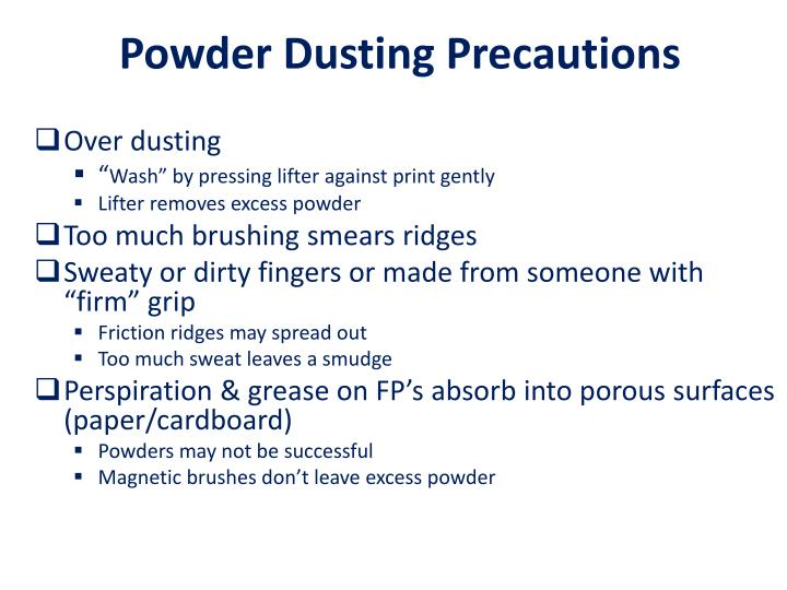 Powder Dusting Precautions