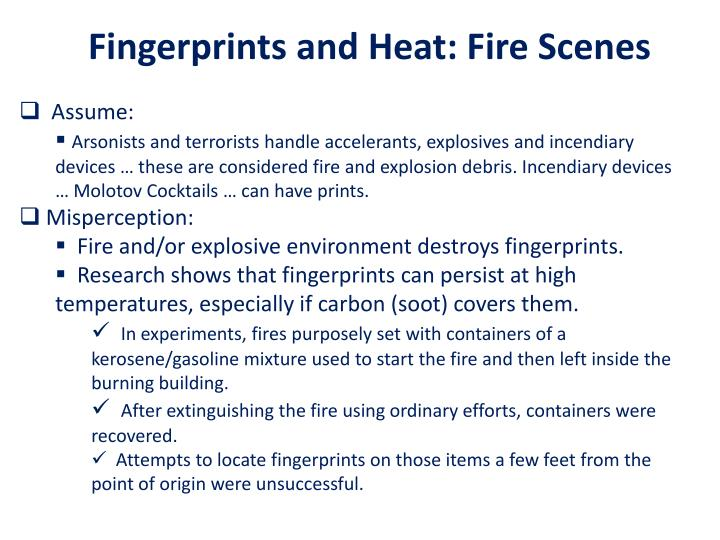 Fingerprints and Heat: Fire Scenes