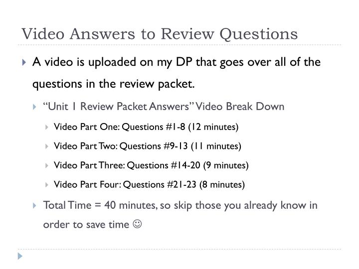 Video Answers to Review Questions