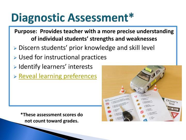 Diagnostic Assessment*