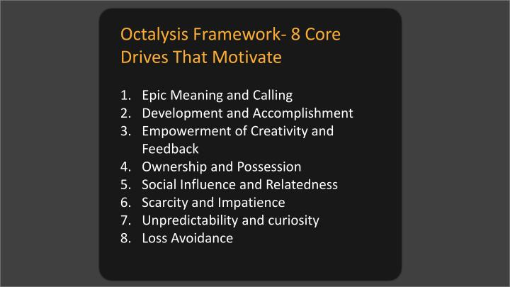 Octalysis Framework- 8 Core Drives That