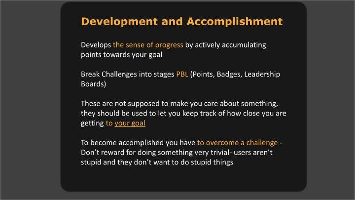 Development and Accomplishment