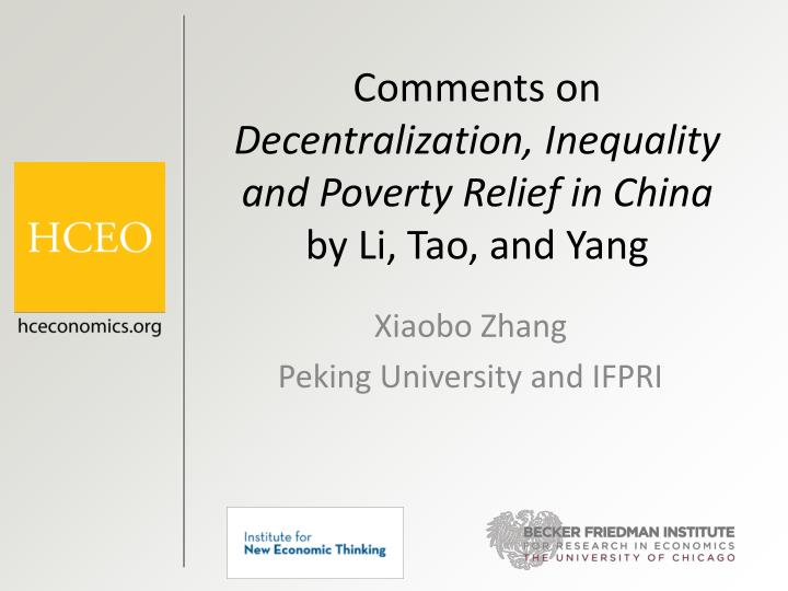 Comments on decentralization inequality and poverty relief in china by li tao and yang