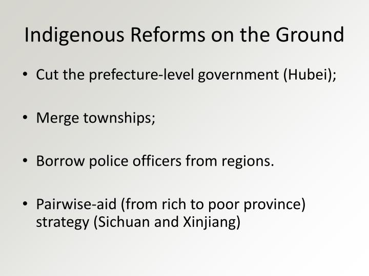 Indigenous Reforms on the Ground