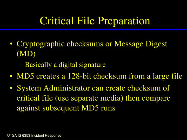 Critical File Preparation