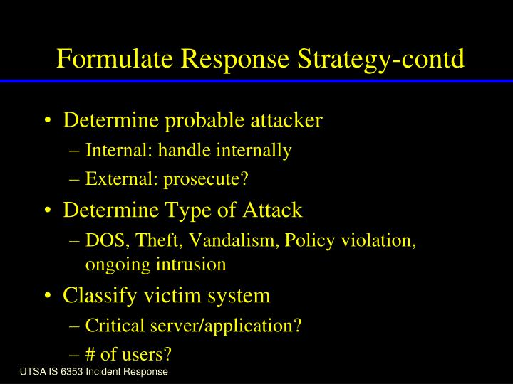 Formulate Response Strategy-contd