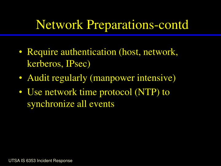 Network Preparations-contd