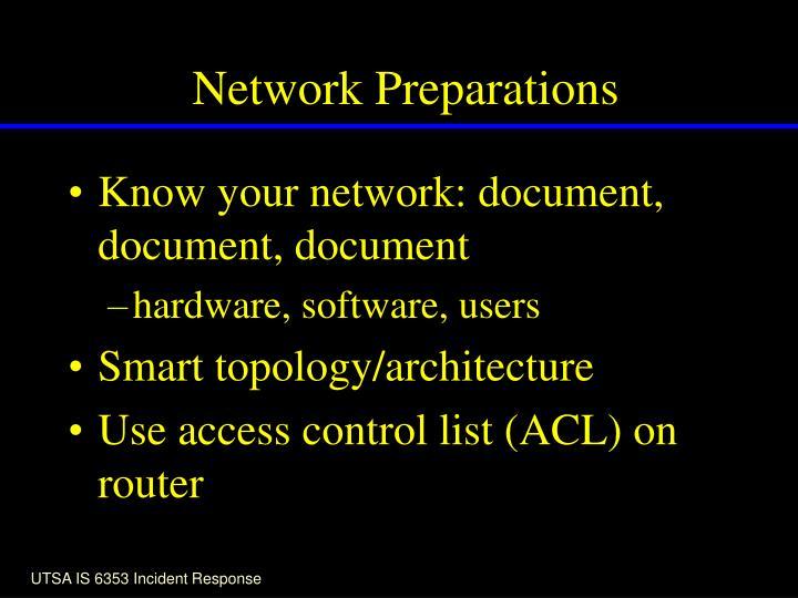 Network Preparations