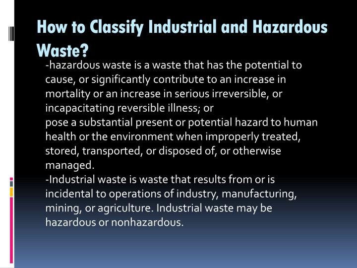 How to Classify Industrial and Hazardous Waste?