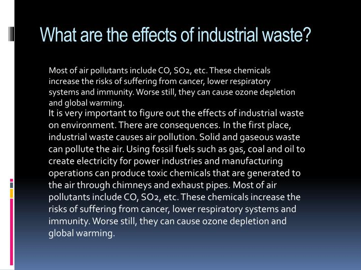 What are the effects of industrial waste?