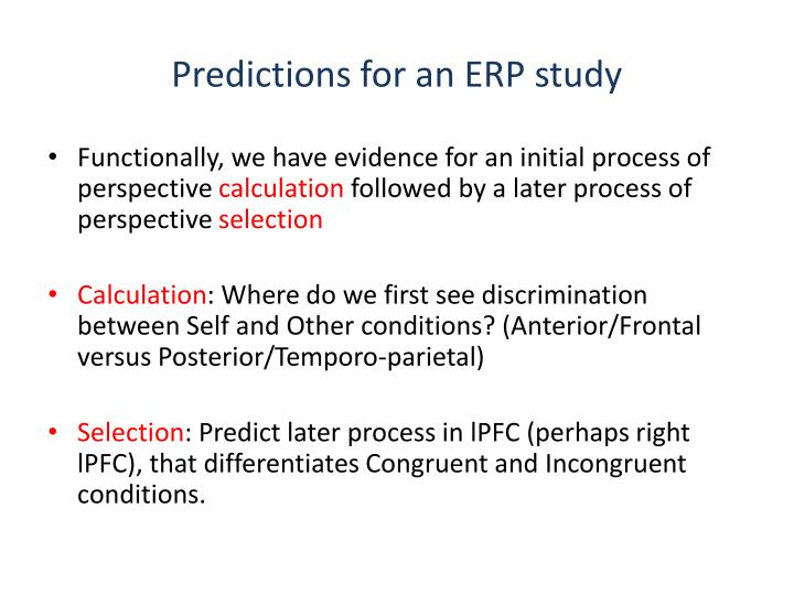 Predictions for an ERP study