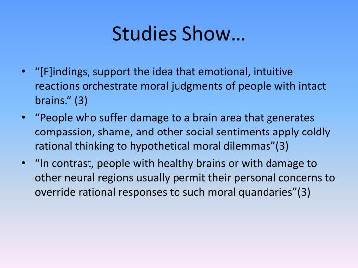Studies Show…
