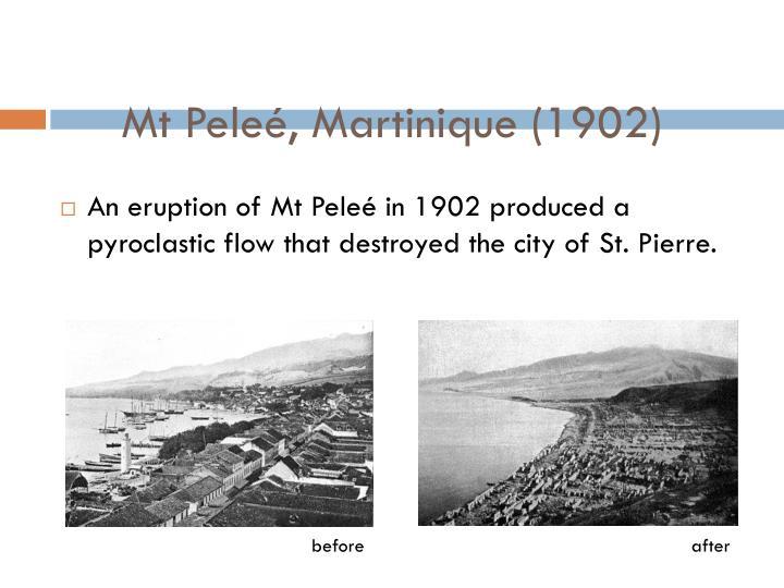 Mt Peleé, Martinique (1902)
