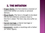 2 the initiation1