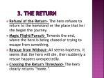 3 the return