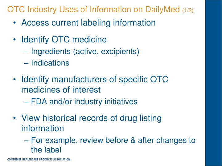 OTC Industry Uses of Information on