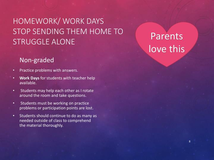 Homework/ Work Days