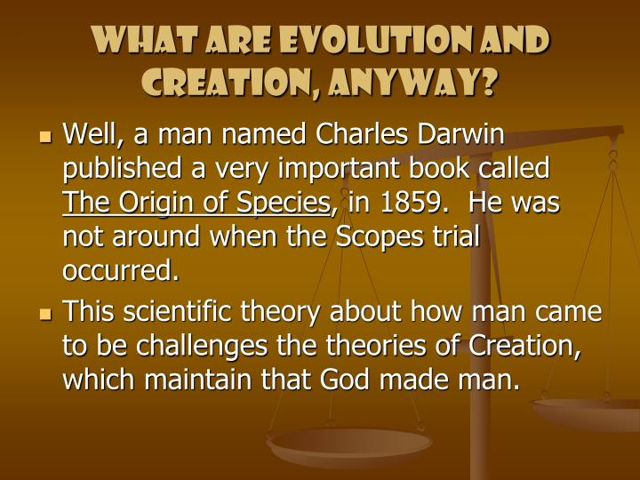 What are evolution and creation, anyway?