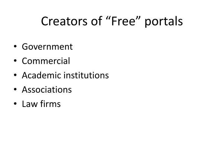 """Creators of """"Free"""" portals"""