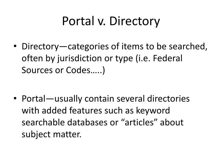 Portal v. Directory